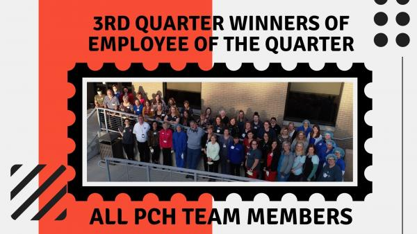 All PCH Team Members selected as Employee's of the Quarter